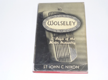Wolseley . A saga of the Motor Industry (Nixon 1949)
